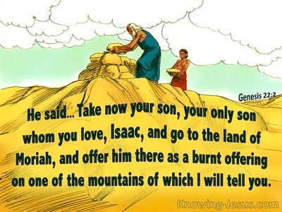 Genesis 22:2 Isaac Offered As A Burnt Offering (yellow)