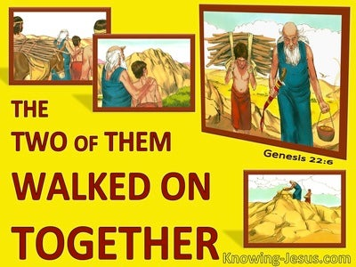 Genesis 22:6 Abraham And Isaac Walked On Together (yellow)