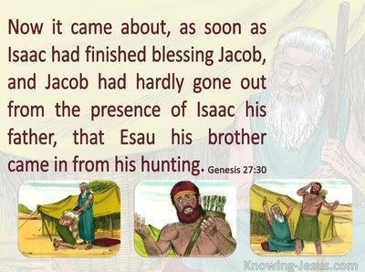 Genesis 27:30 Isaac Had Finished Blessing Jacob (maroon)