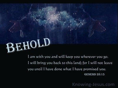 Genesis 28:15 Behold, I Am With You And Will Keep You Wherever You Go (blue)