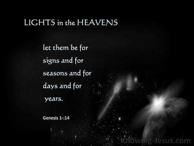 Genesis 1:14 Let There Be Lights  In The Heavens (white)