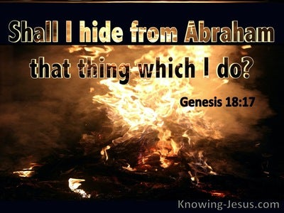 Genesis 18:17 Shall I Hide From Abraham That Which I Do (black)