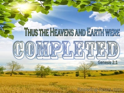 Genesis 2:1 The Heaven And Earth Were Completed (green)