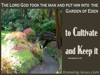 Genesis 2:15 Cultivate And Keep The Garden (brown)