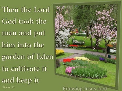 Genesis 2:15 Cultivate And Keep The Garden (green)