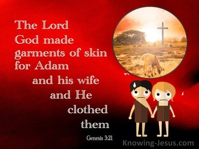 Genesis 3:21 The Lord God Made Garments Of Skin (red)