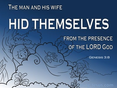 Genesis 3:8 The Man And His Wife Hid Themselves (navy)