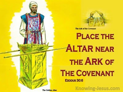 Exodus 30:6 Put The Alter Near The Ark Of The Covenant (yellow)