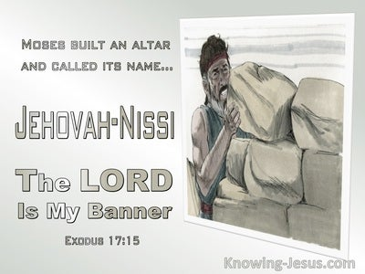 Exodus 17:15 Jehovah:Nissi The Lord Is My Banner (gray)