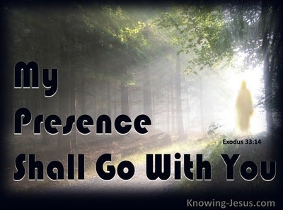 Exodus 33:14 My Presence Shall Go With You (black)