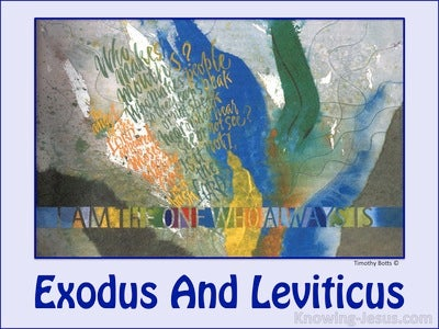Exodus 3:14 Exodus And Leviticus (devotional)06:21 (blue)