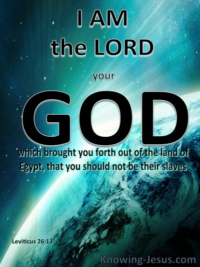 Leviticus 26:13 I AM The Lord Your God (white)
