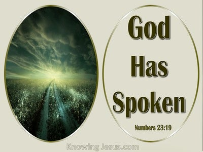 Numbers 23:19 God Has Spoken (beige)