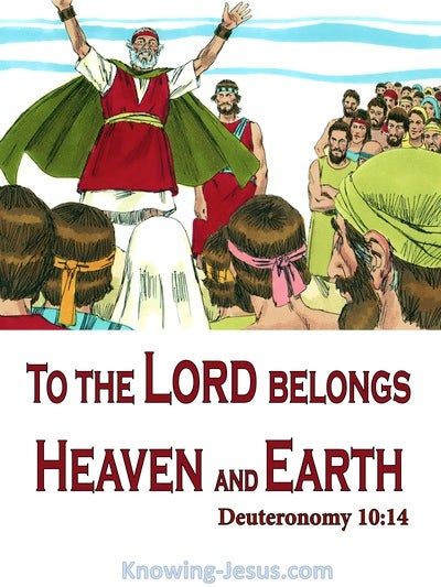 Deuteronomy 10:14 To The Lord Belongs Heaven And Earth (red)