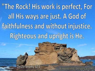 Deuteronomy 32:4 The Rock His Word Is Perfect (white)