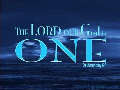 Deuteronomy 6:4 The Lord Our God Is One (blue)