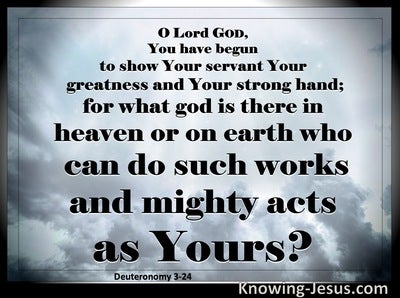 Deuteronomy 3:24 There Is No God Like You (black)