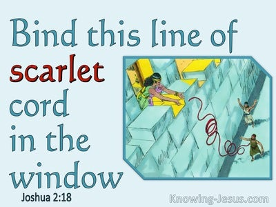 Joshua 2:18 Bind This Lind Of Scarlet Cord In The Window (blue)