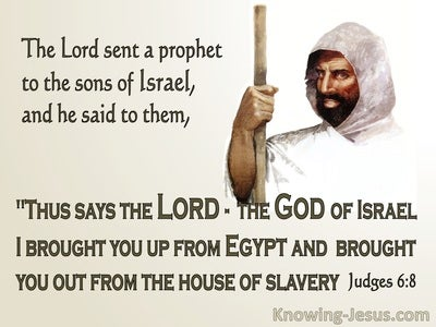 Judges 6:8 The Lord Sent A Prophet (brown)