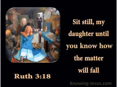 Ruth 3:18 Sit Still My Daughter (orange)