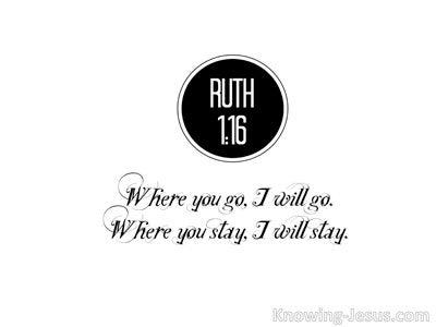 Ruth 1:16 Where You Go I Will Go (black)