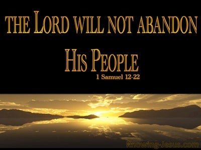 1 Samuel 12:22 The Lord Will Not Abandon His People (gold)