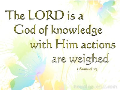 1 Samuel 2:3 The Lord Is A God Of Knowledge (white)