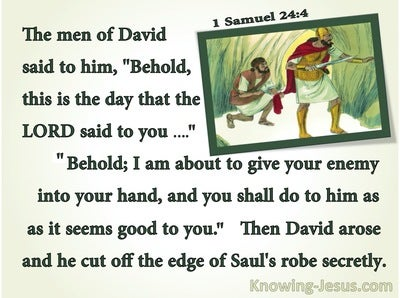 1 Samuel 24:4  David Cut Off Saul's Robe (green)