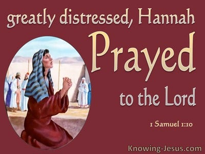 1 Samuel 1:10 Greatly Distressed Hannah Prayed To The Lord (red)