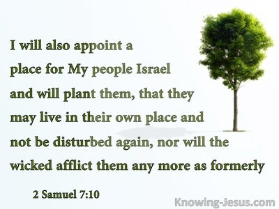2 Samuel 7:10 He Will Plant Israel In Their Own Land (white)