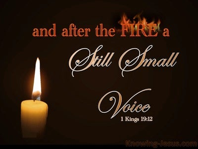 1 Kings 19:12 And After The Fire A Still Small Voice (brown)