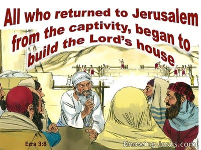 Ezra 3:8 The Returned To Jerusalem And Began To Build The Temple (red)