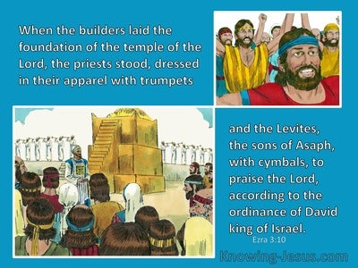 Ezra 3:10 They Praised The Lord (aqua)