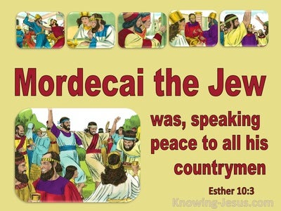 Esther 10:3 Mordacai The Jew Was Seeking The Good Of His People (red)