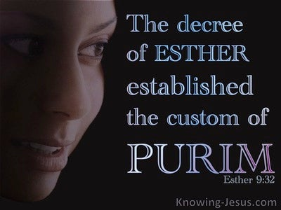 Esther 9:32 he Decree of Esther Established Purim (black)