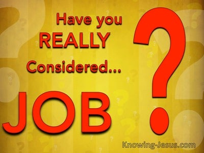 JOB - Have you REALLY Considered Job (devotional)