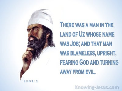 Job 1:1 Job Was Blameless; Upright And Feared God (blue)