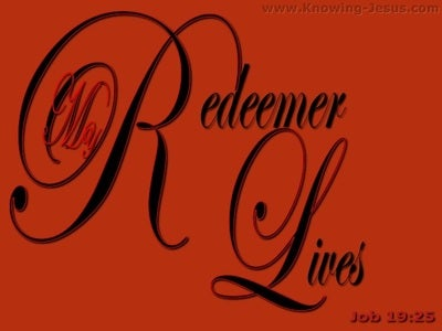 Job 19:25 My Redeemer Lives (red)