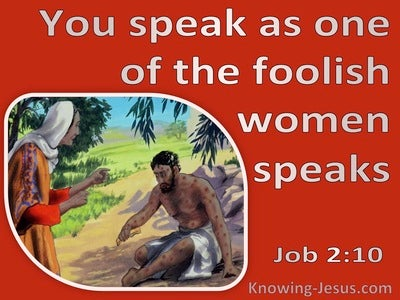 Job 2:10 You Speak As A Foolish Woman (pink)