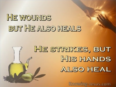 Job 5:18 He Wounds But Also Heals (brown)