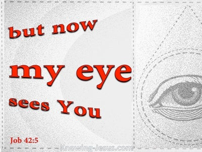 Job 42:5 I Have Heard Of You With The Hearing Of The Ear (red)
