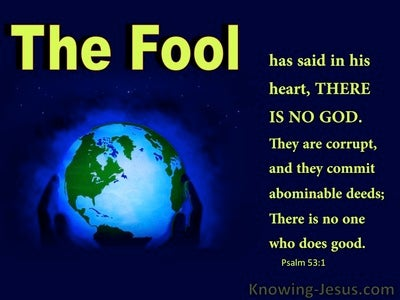 Psalm 53:1 The Fool Has Said There Is No God (blue)