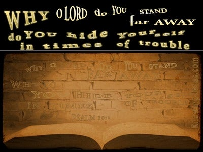 Psalm 10:1 Why O Lord Do You Hide Yourself (brown)