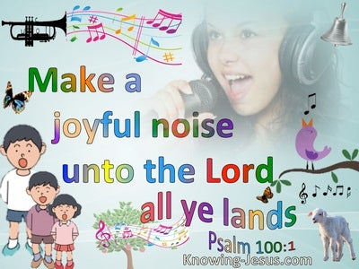 Psalm 100:1 Make A Joyful Noise To The Lord All Ye Lands (aqua)