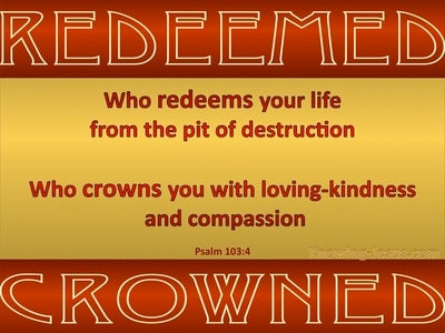 Psalm 103:3 Redeemed And Crowned (red)
