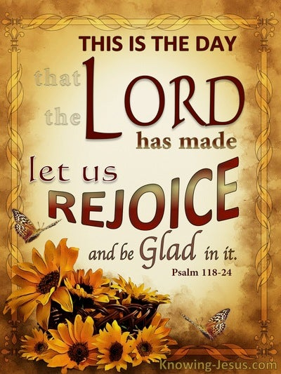 Psalm 118:24 This Is The Day The Lord Has Made (beige)