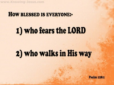 Psalm 128:1 How Blessed Are They Who Fear The Lord (orange)