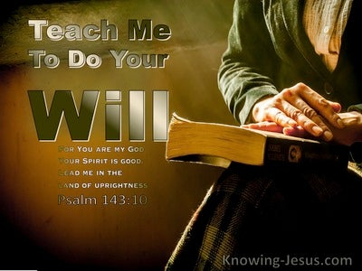 Psalm 143:10 Teach Me To Do Your Will (green)