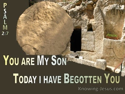 Psalm 2:7 You Are My Son Today I Hae Begotten You (brown)
