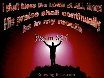 Psalm 34:1 Bless The Lord At All Times (black)